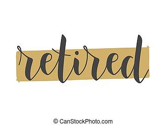 retired., φόρμα , γράμματα , postcard., handwritten