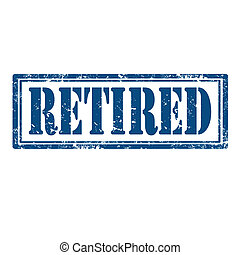 Retired-stamp - Grunge rubber stamp with word Retired, ...