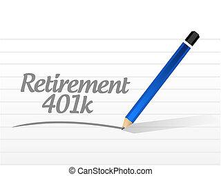 retirement 401k message sign concept