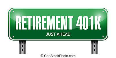 retirement 401k road sign concept