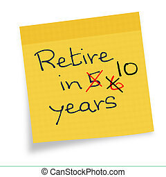 Retirement age - postponed, delayed later - On sticky note.