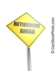 Retirement ahead - Rendered artwork with white background