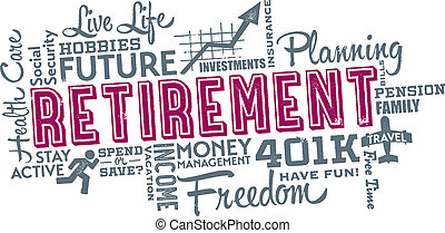 Retirement planning word and icon cloud.
