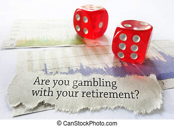 Retirement gambling news headline with red dice and stock market charts