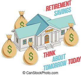 Retirement savings concept, bank building with money bags...