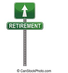 Street post sign pointing the Retirement. Vector file available