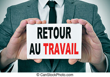 retour au travail, back to work in french - businessman...