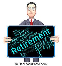 retraité, retraite, mot, travail, finition, spectacles