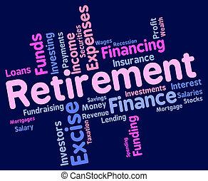 retraite, mot, indique, finition, fonctionnement, et,...