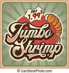Retro advertising restaurant sign for jumbo shrimp. Vintage poster.