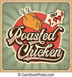 Retro advertising restaurant sign for roasted chicken. Vintage poster.