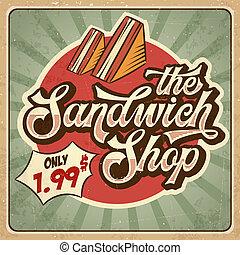 Retro advertising restaurant sign for sandwich shop. Vintage poster.