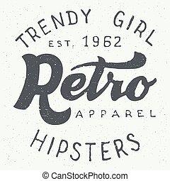 Retro apparel label typographic design - Retro apparel...
