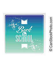 Retro back to school text colorful grunge background.