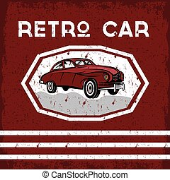 retro car old vintage grunge poster