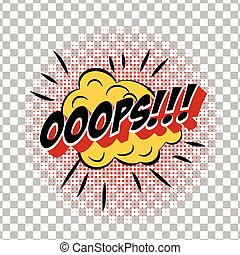retro cartoon explosion pop art comic ooops symbol. Vector