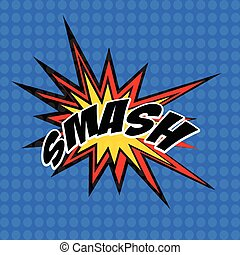 retro cartoon explosion pop art comic smash symbol. Vector