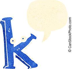 retro cartoon letter k with speech bubble