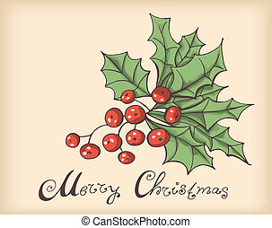 Retro Christmas background with Holly berry