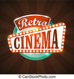 Cool retro cinema sign. EPS10 vector image.