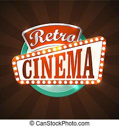 Retro cinema - Cool retro cinema sign. EPS10 vector image.