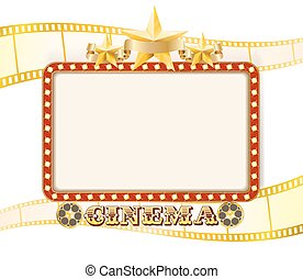 Retro cinema sign banner with lights, stars, film strips and rolls. vector