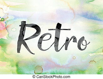 Retro Colorful Watercolor and Ink Word Art
