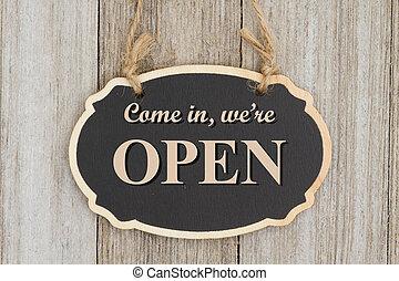 Retro come in, we're open sign