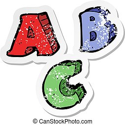 retro distressed sticker of a cartoon ABC letters