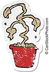 retro distressed sticker of a cartoon dead houseplant