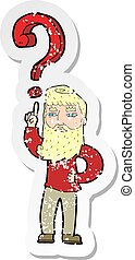 retro distressed sticker of a cartoon man with question