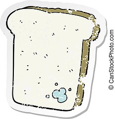retro distressed sticker of a cartoon mouldy bread