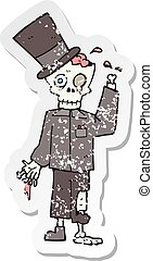 retro distressed sticker of a cartoon posh zombie