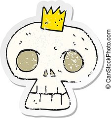 retro distressed sticker of a cartoon skull with crown