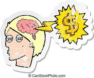 retro distressed sticker of a thinking of ways to make money cartoon
