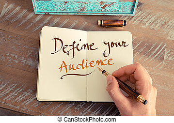 Handwritten text DEFINE YOUR AUDIENCE
