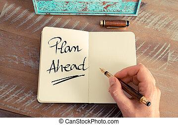 Handwritten text Plan Ahead