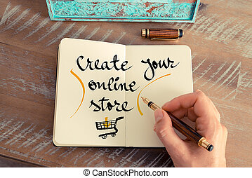 Handwritten text CREATE YOUR ONLINE STORE - Retro effect and...