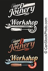 Retro emblems joinery and workshop