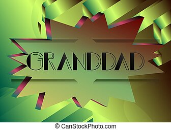 Retro Granddad text. Decorative greeting card, sign with ...
