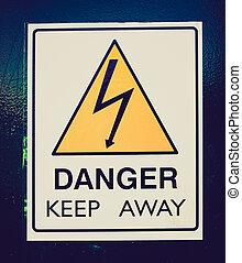 Retro look Danger keep away - Vintage retro looking Danger...