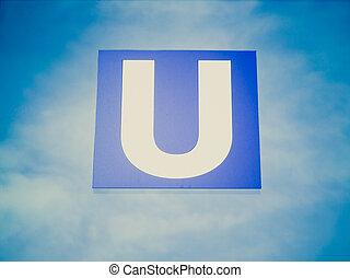 Retro look U-bahn sign