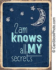 "Retro metal sign "" 2am knows all my secrets "" - Retro metal..."
