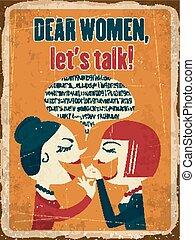 """Retro metal sign """"Dear women, let's talk"""""""