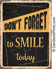 "Retro metal sign ""Don't forget to smile today"""