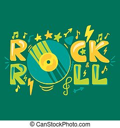 Retro music text Rock'n'roll with vinyl plate. Musical concert poster and inspirational print. Vector
