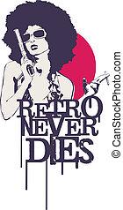 Retro Never Dies - Retro girl with afro hair holding a gun...