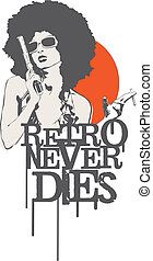 Retro girl holding a gun and cigarette with grunge typography