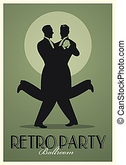 Retro Party Poster. Silhouettes of men wearing retro suits dancing