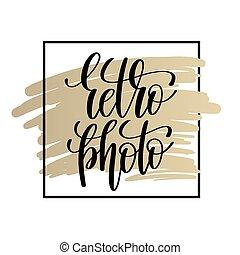 retro photo black handwritten lettering positive quote